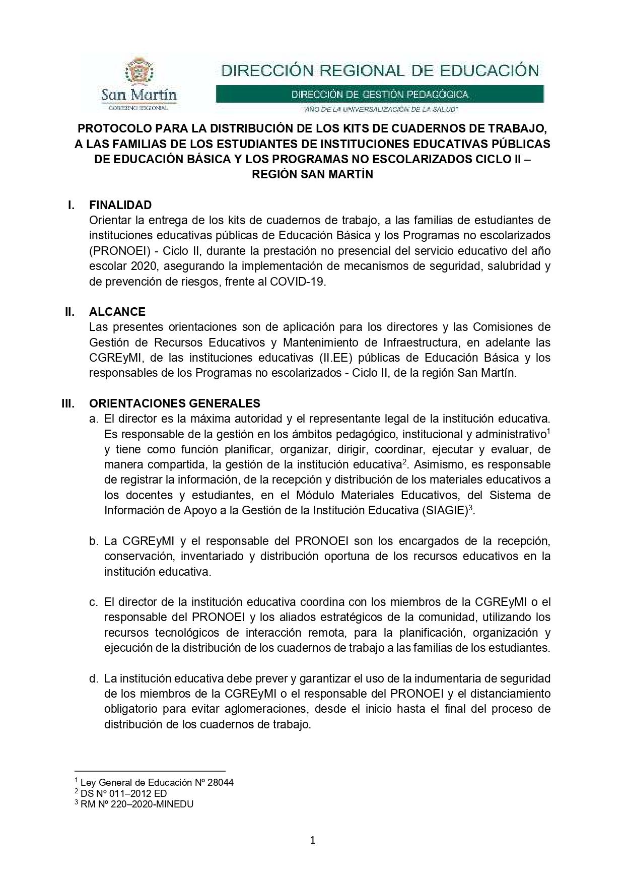 PROTOCOLO PARA LA DISTRIBUCIÓN DE LOS KITS DE CUADERNOS DE TRABAJO, A LAS FAMILIAS DE LOS ESTUDIANTES DE INSTITUCIONES EDUCATIVAS PÚBLICAS DE EDUCACIÓN BÁSICA Y LOS PROGRAMAS NO ESCOLARIZADOS CICLO II – REGIÓN SAN MARTÍN